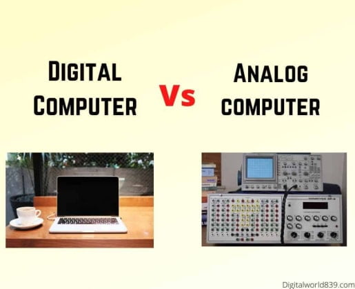 Digital Computer: Features, Examples, Uses and Difference Between Digital and Analog Computer.