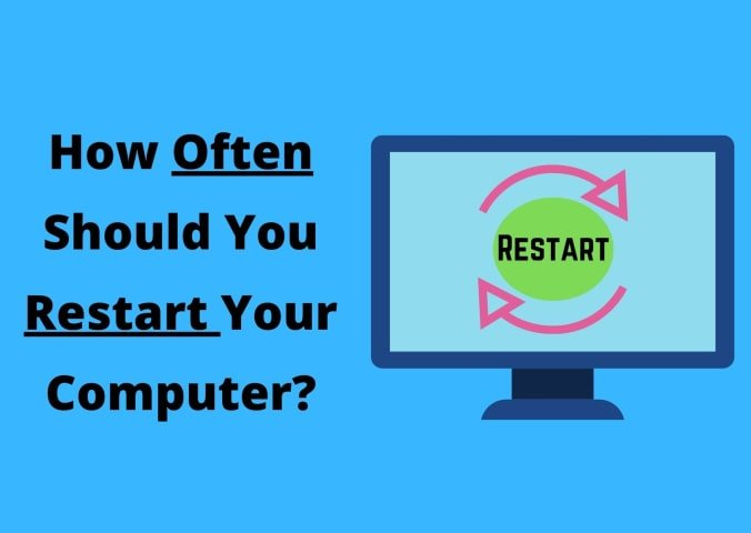 How Often Should You Restart Your Computer