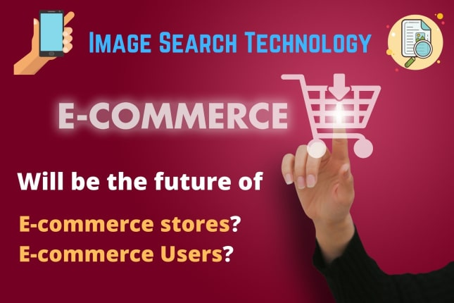 Image Search Technology – A Revolution in E-Commerce Sector
