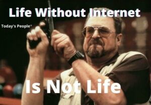 Life Without Internet